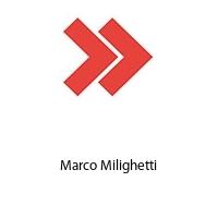 Marco Milighetti
