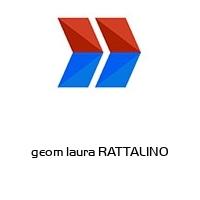 geom laura RATTALINO