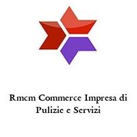 Rmcm Commerce Impresa di Pulizie e Servizi