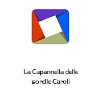 La Capannella delle sorelle Caroli
