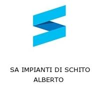 SA IMPIANTI DI SCHITO ALBERTO