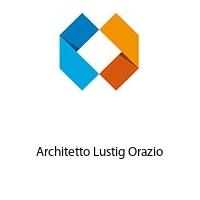 Architetto Lustig Orazio