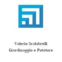 Valerio Scalabrelli Giardinaggio e Potature