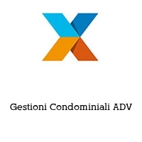 Gestioni Condominiali ADV