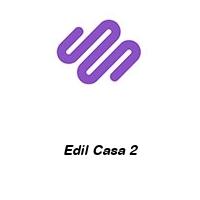 Edil Casa 2