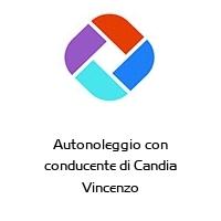 Autonoleggio con conducente di Candia Vincenzo