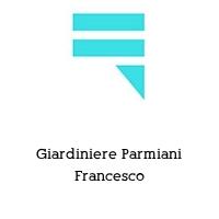 Giardiniere Parmiani Francesco