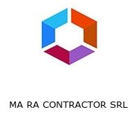 MA RA CONTRACTOR SRL
