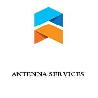 ANTENNA SERVICES