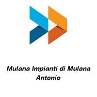 Mulana Impianti di Mulana Antonio