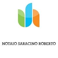 NOTAIO SARACINO ROBERTO