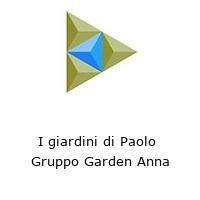 I giardini di Paolo  Gruppo Garden Anna