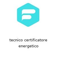 tecnico certificatore energetico
