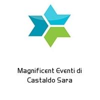 Magnificent Eventi di Castaldo Sara