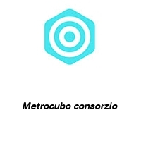 Metrocubo consorzio