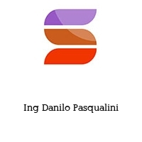 Ing Danilo Pasqualini