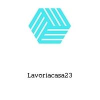 Lavoriacasa23