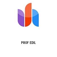 PROF EDIL