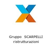 Gruppo  SCARPELLI ristrutturazioni