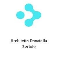 Architetto Donatella Bertolo