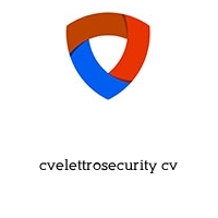 cvelettrosecurity cv