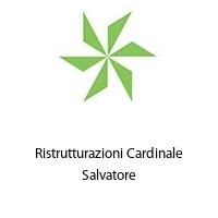 Ristrutturazioni Cardinale Salvatore