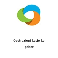 Costruzioni Lucio Lo priore