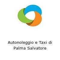 Autonoleggio e Taxi di Palma Salvatore
