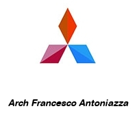 Arch Francesco Antoniazza