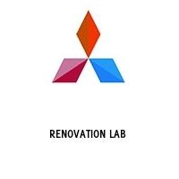 RENOVATION LAB