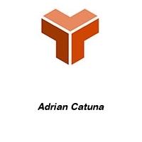Adrian Catuna