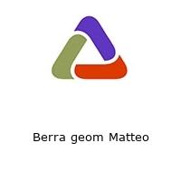 Berra geom Matteo