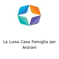 La Luisa Casa Famiglia per Anziani