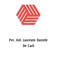 Per. Ind. Laureato Daniele De Carli