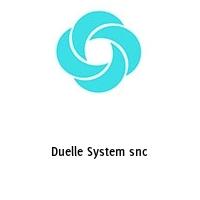 Duelle System snc