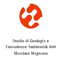 Studio di Geologia e Consulenze Ambientali dott Massimo Magnano