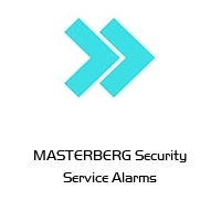 MASTERBERG Security Service Alarms