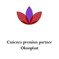 Casicura premiun partner Oknoplast