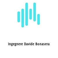 Ingegnere Davide Bonasera