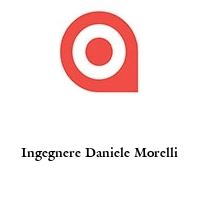 Ingegnere Daniele Morelli