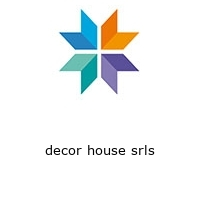 decor house srls