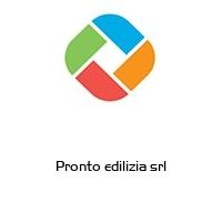 PRONTO EDILIZIA S.R.L.
