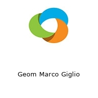 Geom Marco Giglio