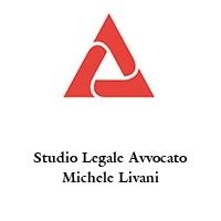 Studio Legale Avvocato Michele Livani