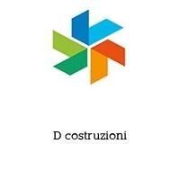 D costruzioni