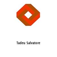 Tadeu Salvatore