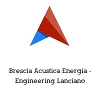 Brescia Acustica Energia - Engineering Lanciano