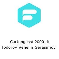 Cartongessi 2000 di Todorov Venelin Gerasimov