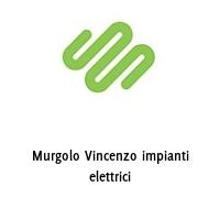 Murgolo Vincenzo impianti elettrici