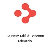 La New Edil di Visconti Eduardo